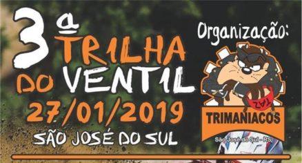 Dia 27 de Janeiro todos caminhos levam a Trilha do Ventil em São José do Maratá